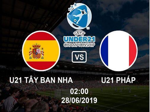 Soi kèo U21 Tây Ban Nha vs U21 Pháp, 2h00 ngày 28/06
