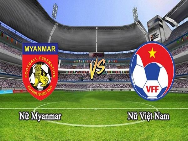 Soi kèo Nữ Myanmar vs Nữ Việt Nam 15h00, 20/08 (AFF Cup nữ 2019)