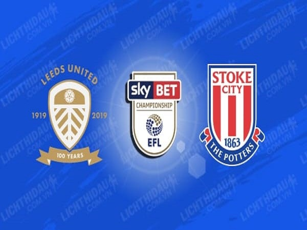 Nhận định Leeds Utd vs Stoke City 23h00, 09/07 - Hạng nhất Anh