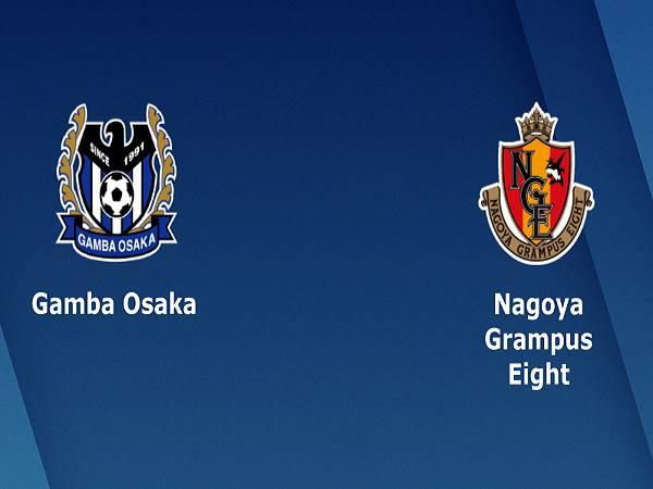 Nhận định Gamba Osaka vs Nagoya Grampus, 17h00 ngày 23/9