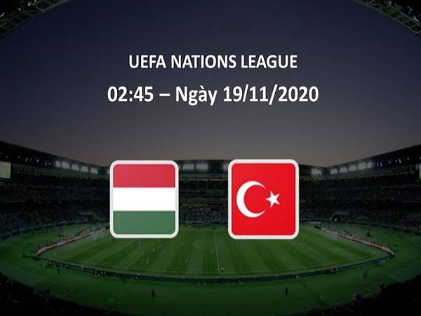 Nhận định Hungary vs Thổ Nhĩ Kỳ, 2h45 ngày 19/11 - Nations League