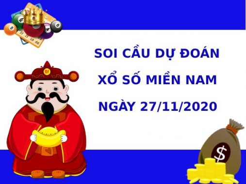 Soi cầu dự đoán XSMN Vip ngày 27/11/2020