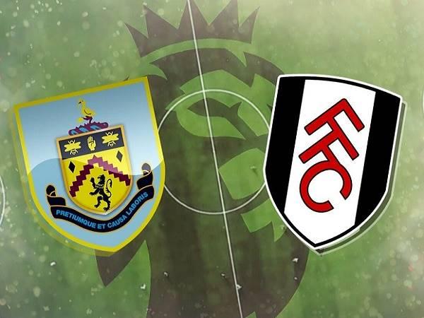 Nhận định Burnley vs Fulham – 01h00 18/02, Ngoại Hạng Anh