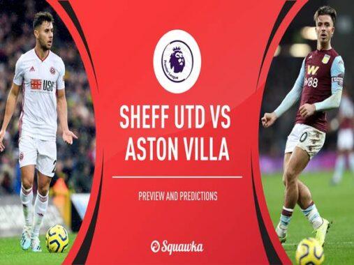 Nhận định Sheffield United vs Aston Villa, 01h00 ngày 4/3