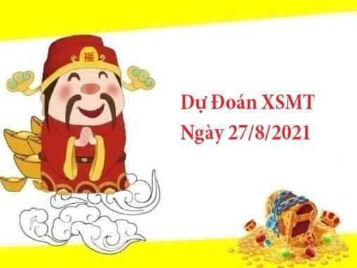 Dự Đoán XSMT 27/8/2021 – Soi Cầu KQXSMT thứ 6